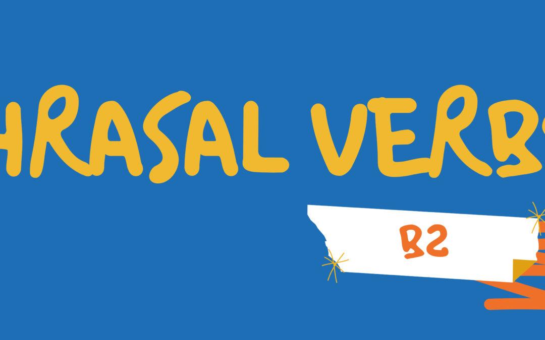 Lista de phrasal verbs (b2)